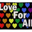 Love for all flag 5ft x 3ft with eyelets